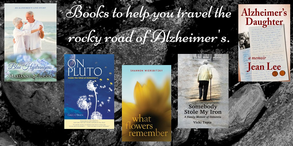 Books to help you travel the rocky road of Alzheimer's